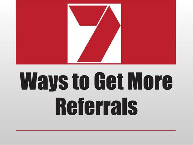 Ways to Get More Referrals
